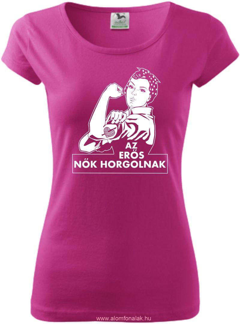Női Pólók - Az erős nők horgolnak fe540b8a1a